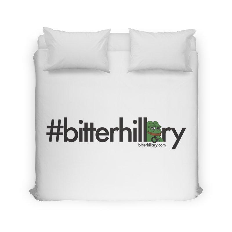 #bitterhillary #pepe Home Duvet by #bitterhillary