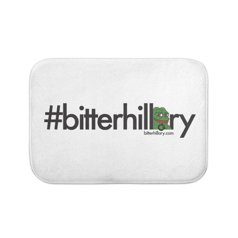 #bitterhillary #pepe Home Bath Mat by #bitterhillary