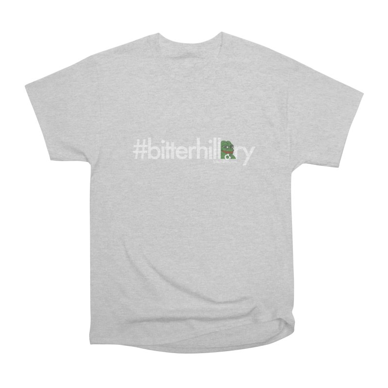 #bitterhillary #pepe Men's Heavyweight T-Shirt by #bitterhillary