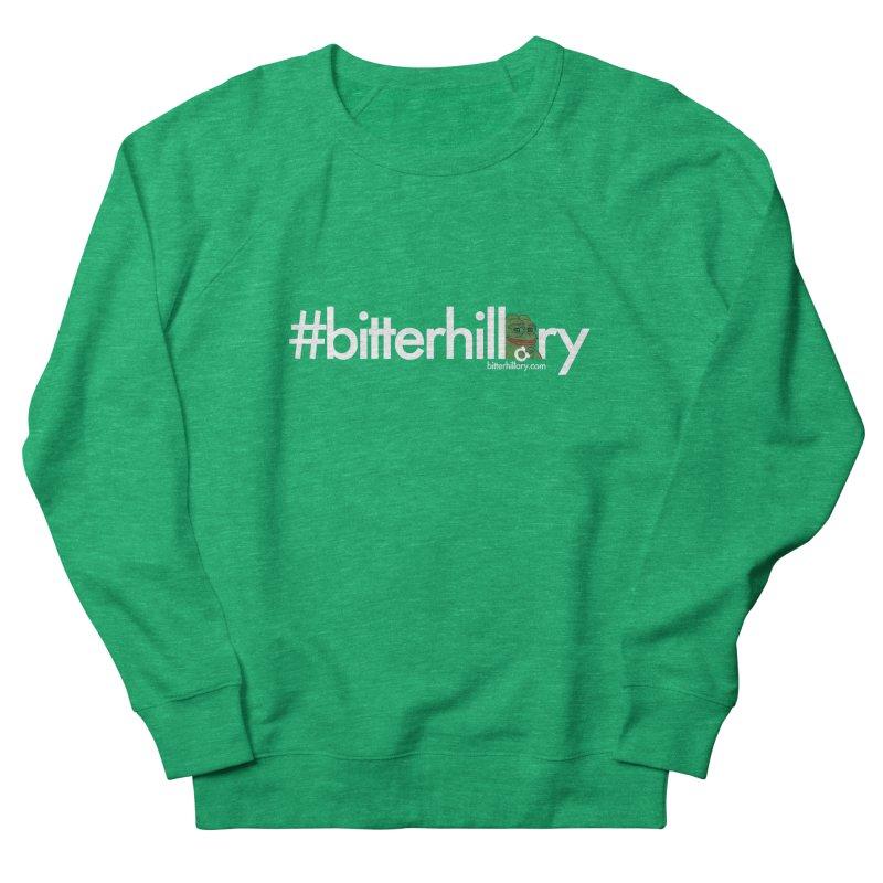 #bitterhillary #pepe Men's Sweatshirt by #bitterhillary