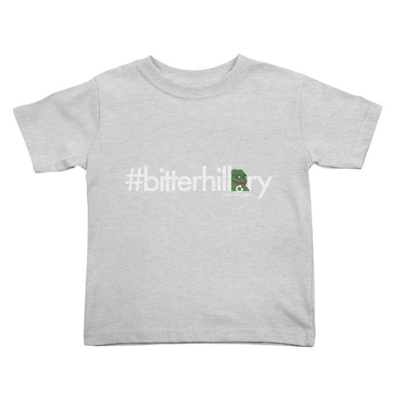 #bitterhillary #pepe Kids Toddler T-Shirt by #bitterhillary