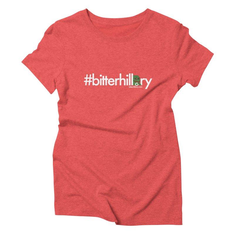 #bitterhillary #pepe Women's Triblend T-Shirt by #bitterhillary
