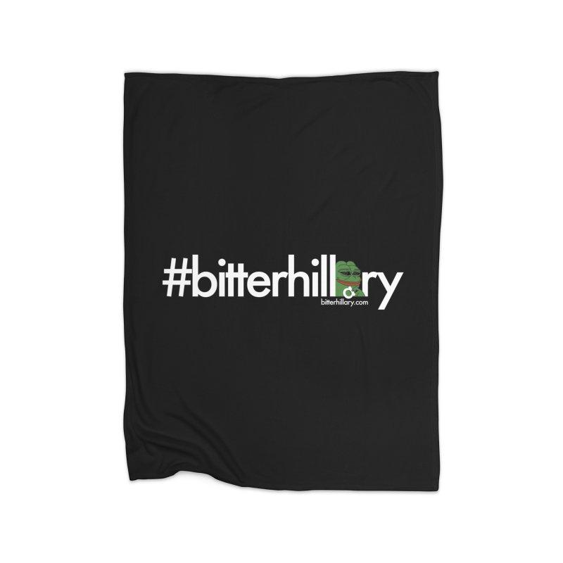 #bitterhillary #pepe Home Fleece Blanket Blanket by #bitterhillary