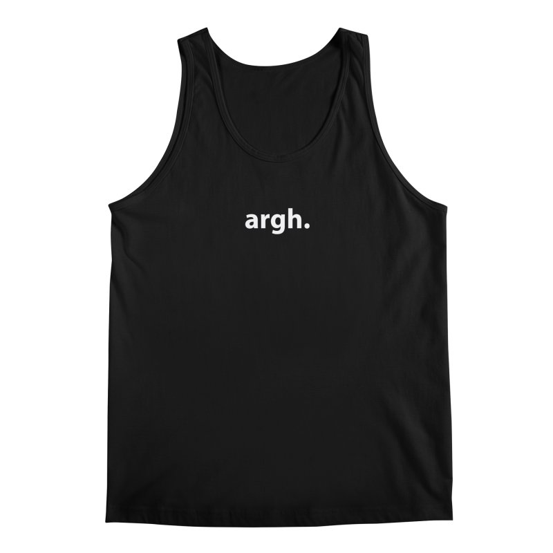 argh. T-shirt Men's Regular Tank by Hello. My name is Bix's Shop.