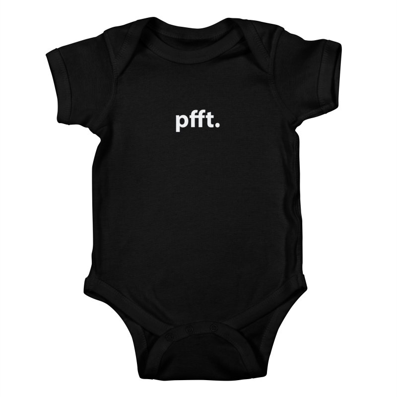pfft. T-shirt Kids Baby Bodysuit by Hello. My name is Bix's Shop.