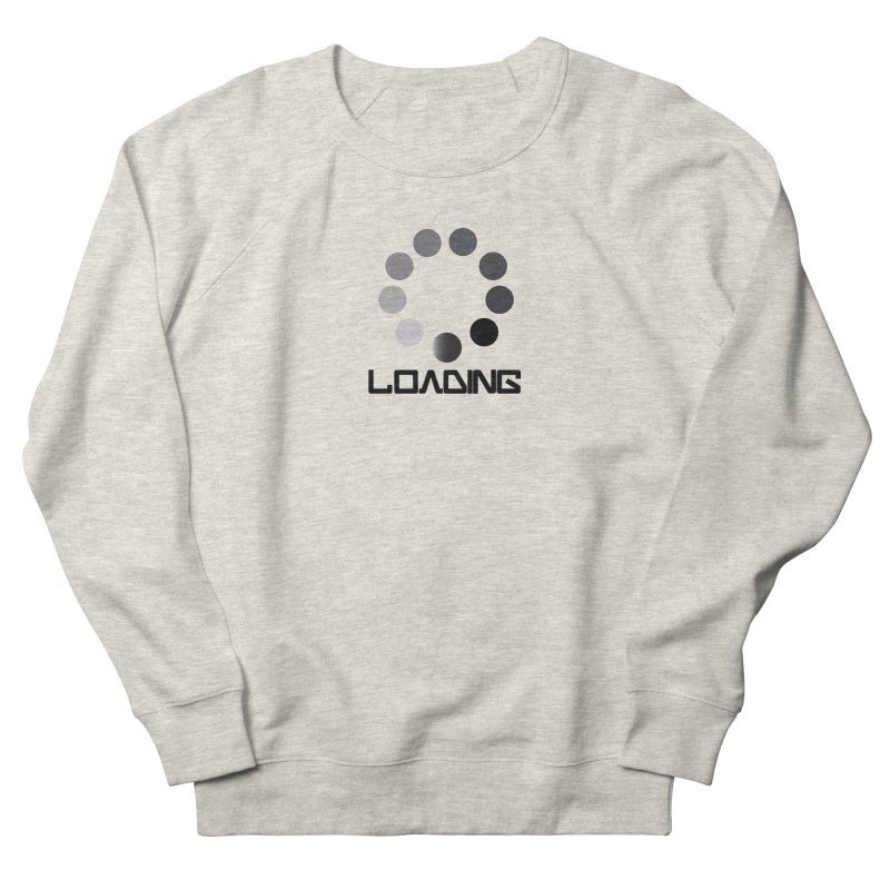 Image is of a 'Loading file' design  Women's French Terry Sweatshirt by BIZGEN AUSTRALIA