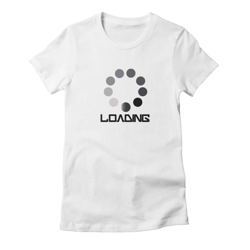 Image is of a 'Loading file' design  Women's Fitted T-Shirt by BIZGEN AUSTRALIA