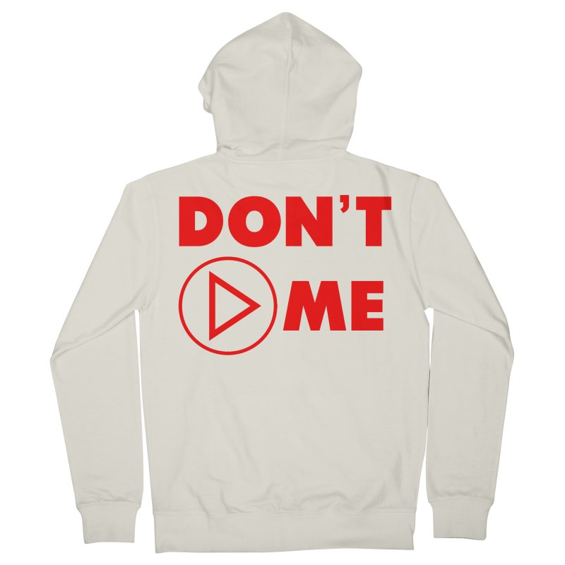 Don't play me! Men's French Terry Zip-Up Hoody by BIZGEN AUSTRALIA
