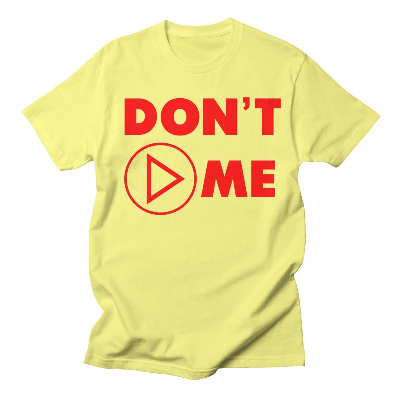 Don't play me! Men's T-Shirt by BIZGEN AUSTRALIA
