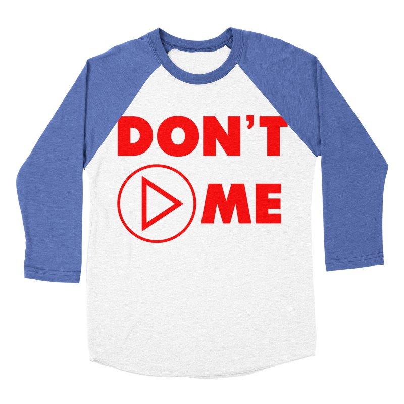 Don't play me! Men's Baseball Triblend Longsleeve T-Shirt by BIZGEN AUSTRALIA