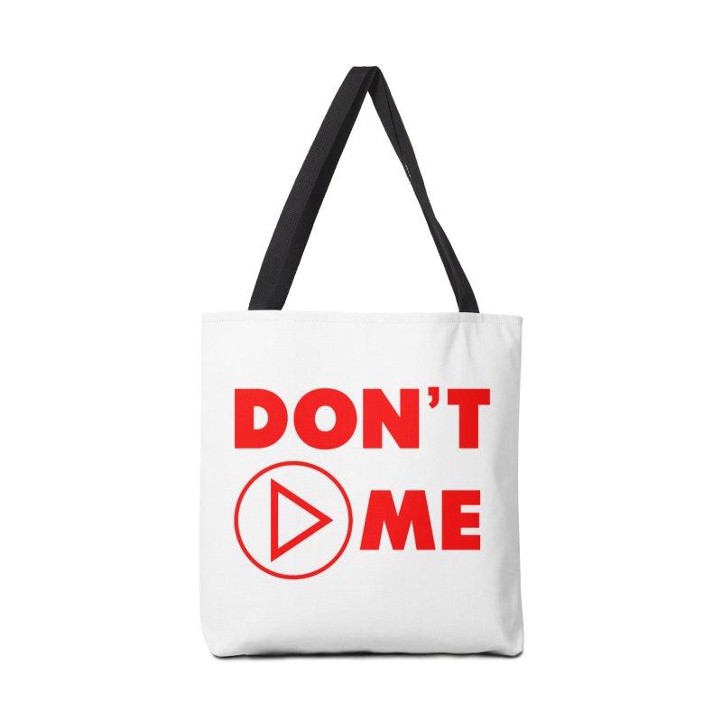 Don't play me! Accessories Tote Bag Bag by BIZGEN AUSTRALIA