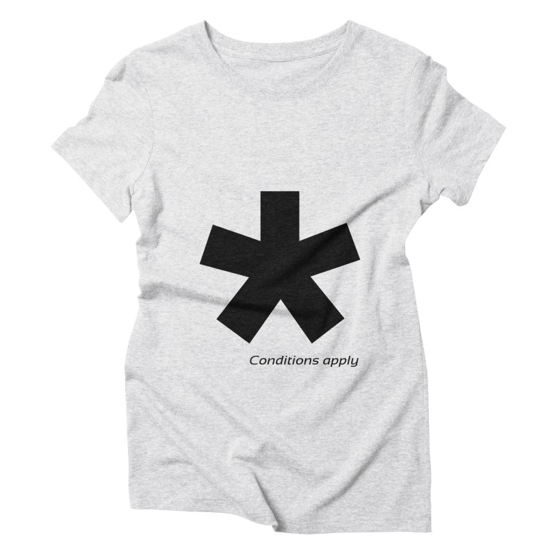 Abstract Asterix. Black design for conditions apply design. Women's T-Shirt by BIZGEN AUSTRALIA