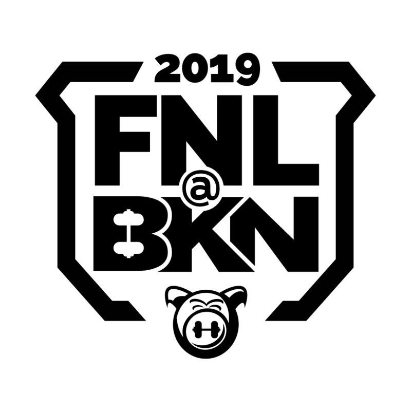 FNL@BKN 2019   by BKN Shop