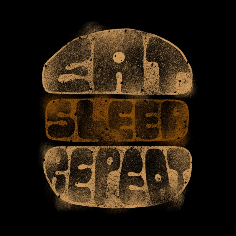Eat Sleep Repeat  by blackboxshop's Artist Shop