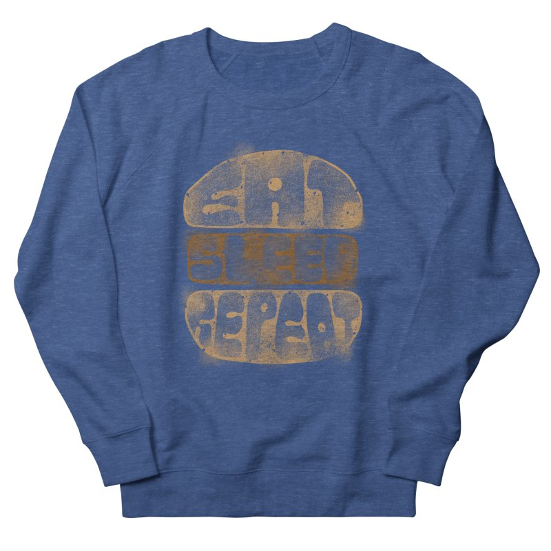 Eat Sleep Repeat  Women's Sweatshirt by blackboxshop's Artist Shop