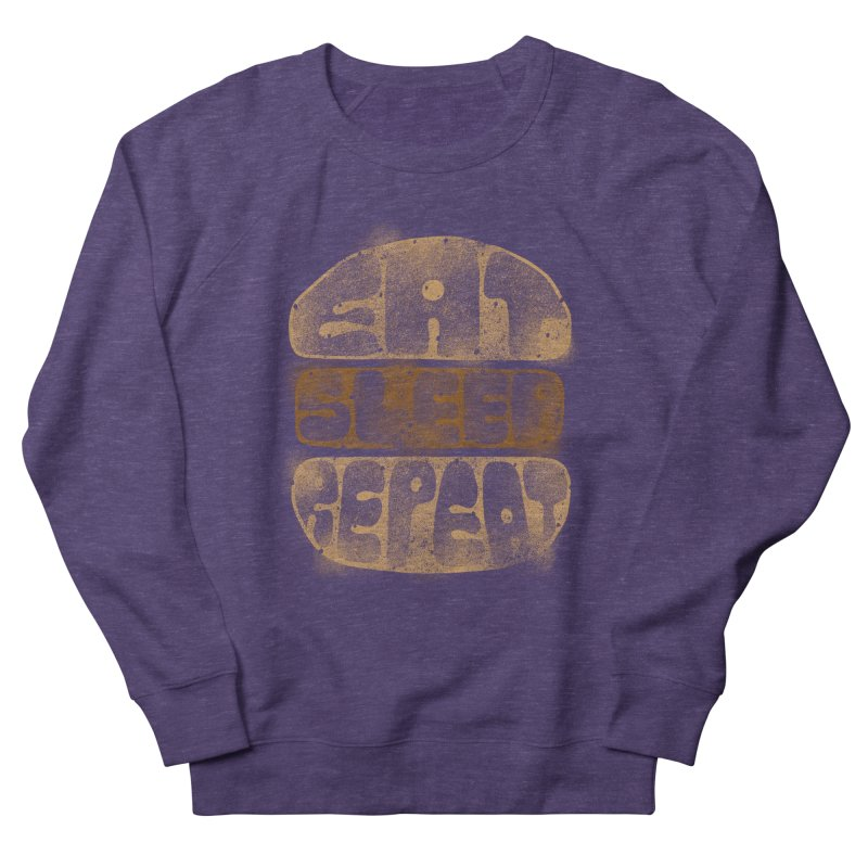 Eat Sleep Repeat  Women's Sweatshirt by blackboxshop's Artist Shop