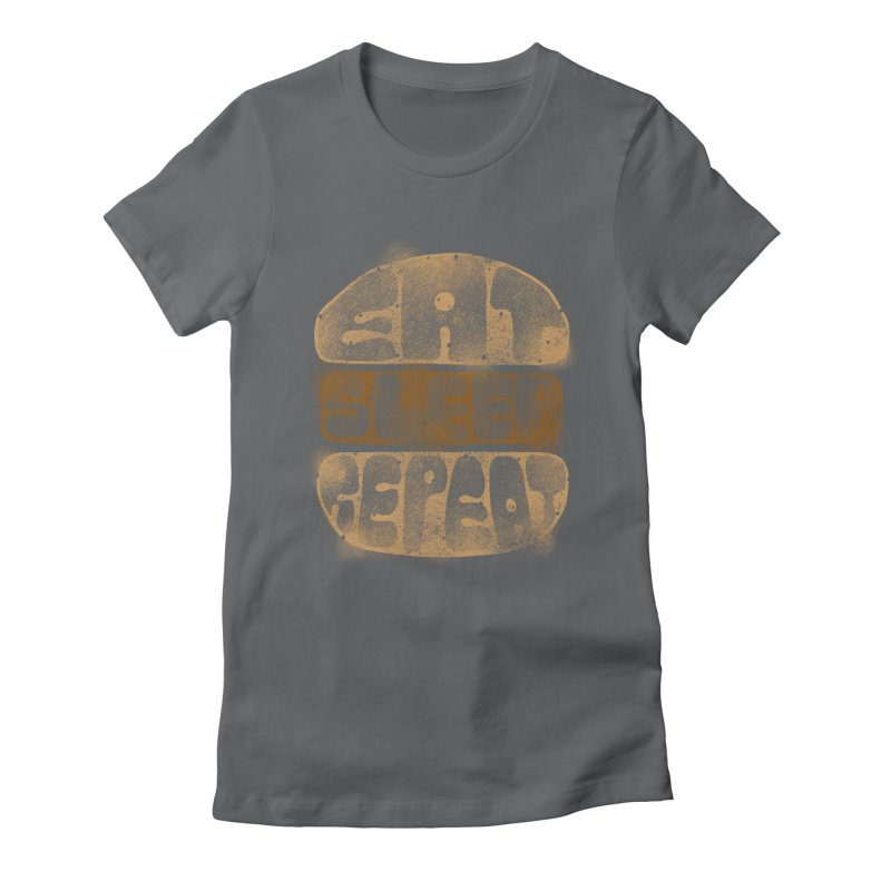 Eat Sleep Repeat  Women's Fitted T-Shirt by blackboxshop's Artist Shop