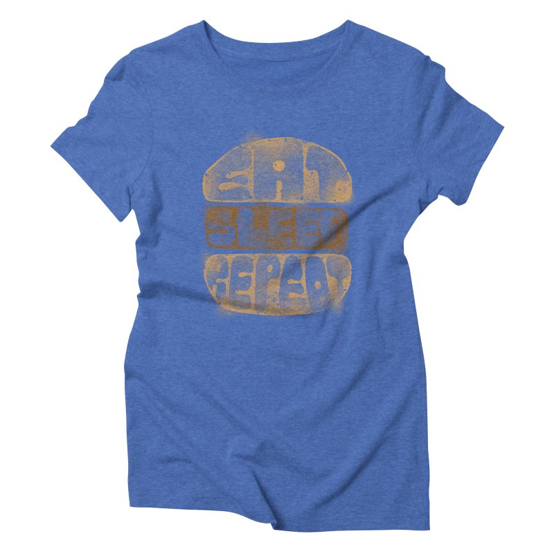 Eat Sleep Repeat  Women's Triblend T-Shirt by blackboxshop's Artist Shop