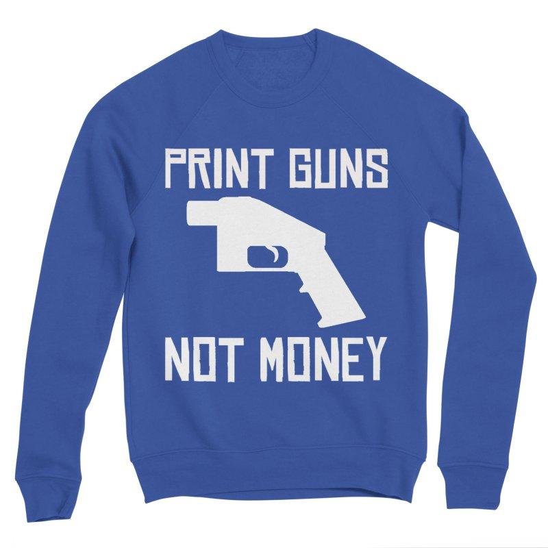 Print Guns Not Money Men's Sweatshirt by Black Market Designs