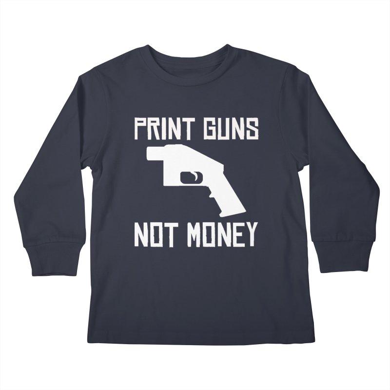 Print Guns Not Money Kids Longsleeve T-Shirt by Black Market Designs