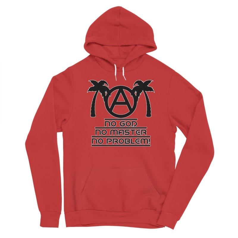 No God No Master No Problem Men's Pullover Hoody by Black Market Designs