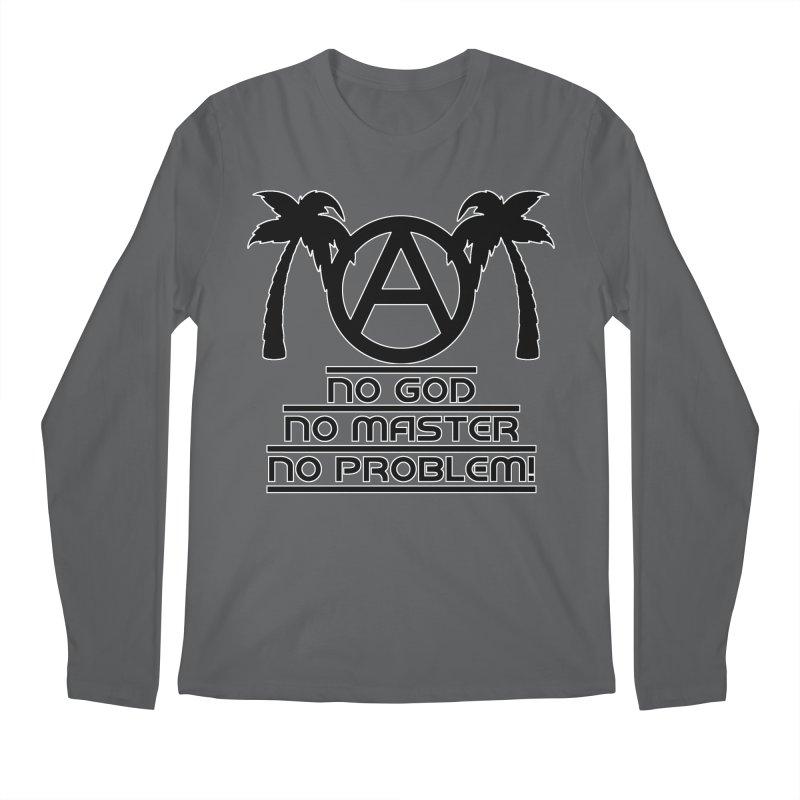 No God No Master No Problem Men's Longsleeve T-Shirt by Black Market Designs