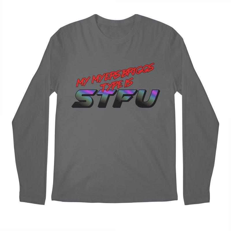 Myers Briggs STFU Men's Longsleeve T-Shirt by Black Market Designs