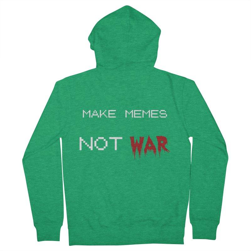 Make Memes Not War Men's Zip-Up Hoody by Black Market Designs
