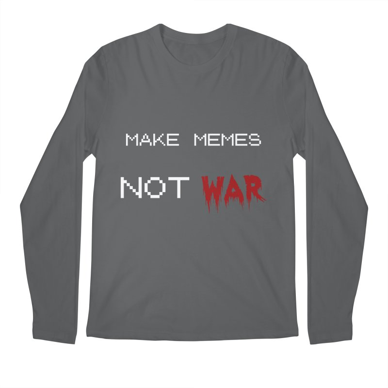 Make Memes Not War Men's Longsleeve T-Shirt by Black Market Designs