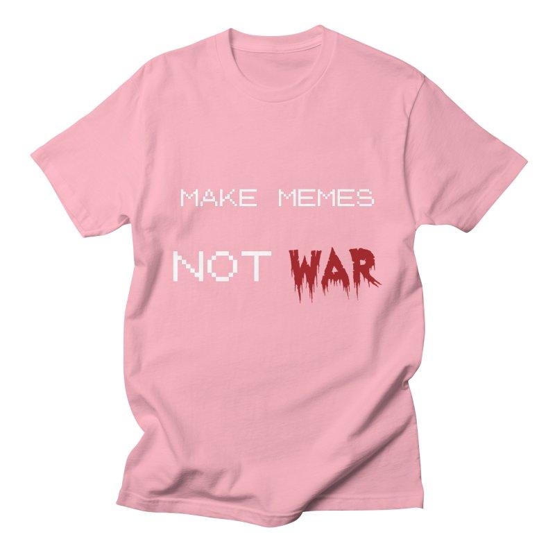 Make Memes Not War Men's T-Shirt by Black Market Designs