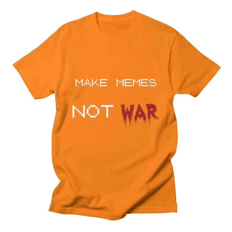Make Memes Not War Men's T-Shirt by Black Market Designs
