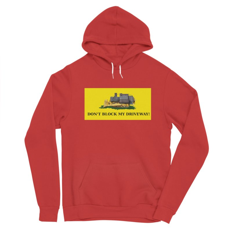 Don't Block My Driveway Men's Pullover Hoody by Black Market Designs