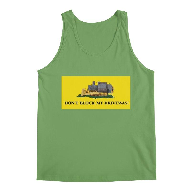 Don't Block My Driveway Men's Tank by Black Market Designs