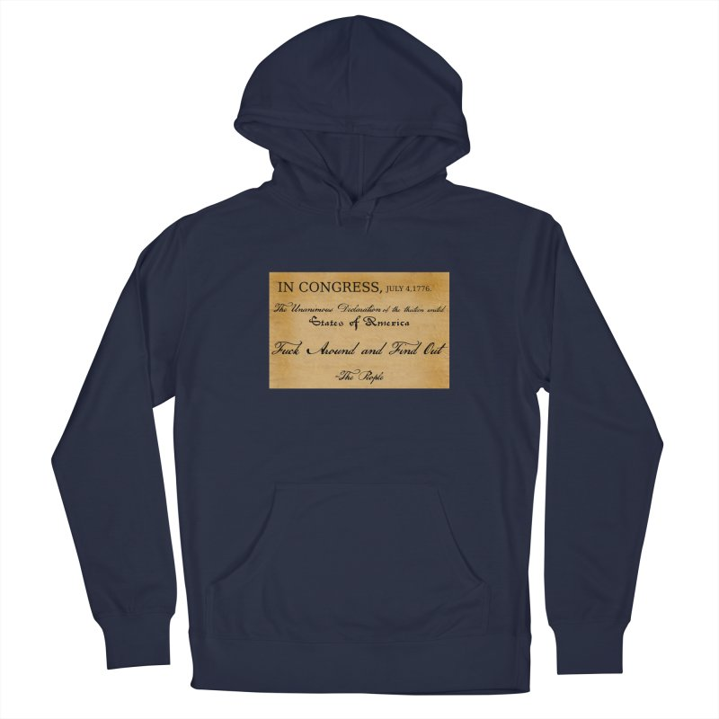 Fuck Around and Find Out Men's Pullover Hoody by Black Market Designs