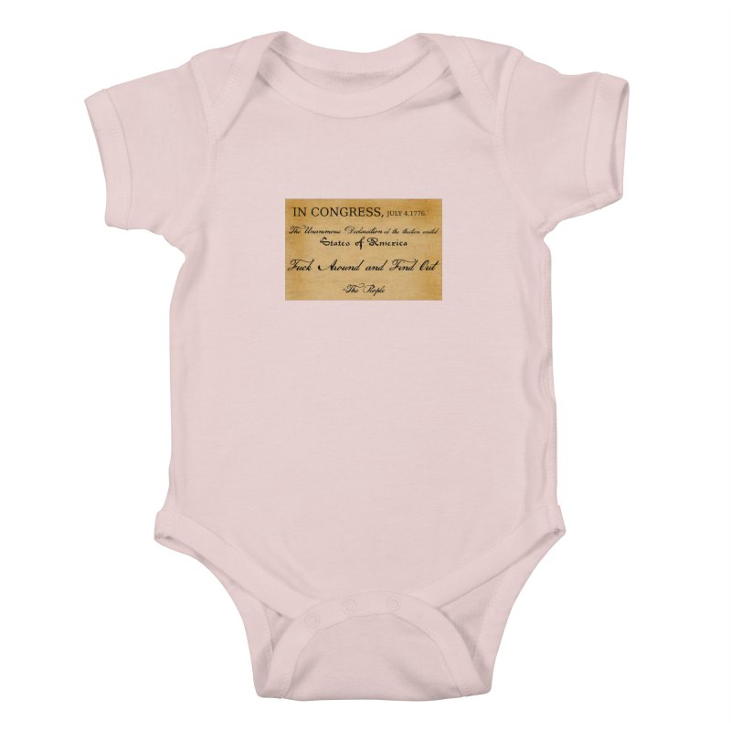 Fuck Around and Find Out Kids Baby Bodysuit by Black Market Designs