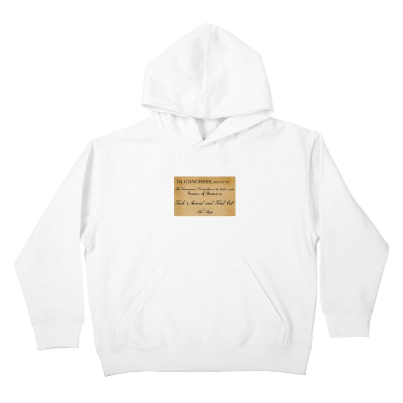 Fuck Around and Find Out Kids Pullover Hoody by Black Market Designs