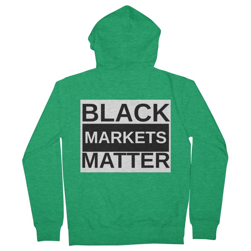 Black Markets Matter Women's Zip-Up Hoody by Black Market Designs
