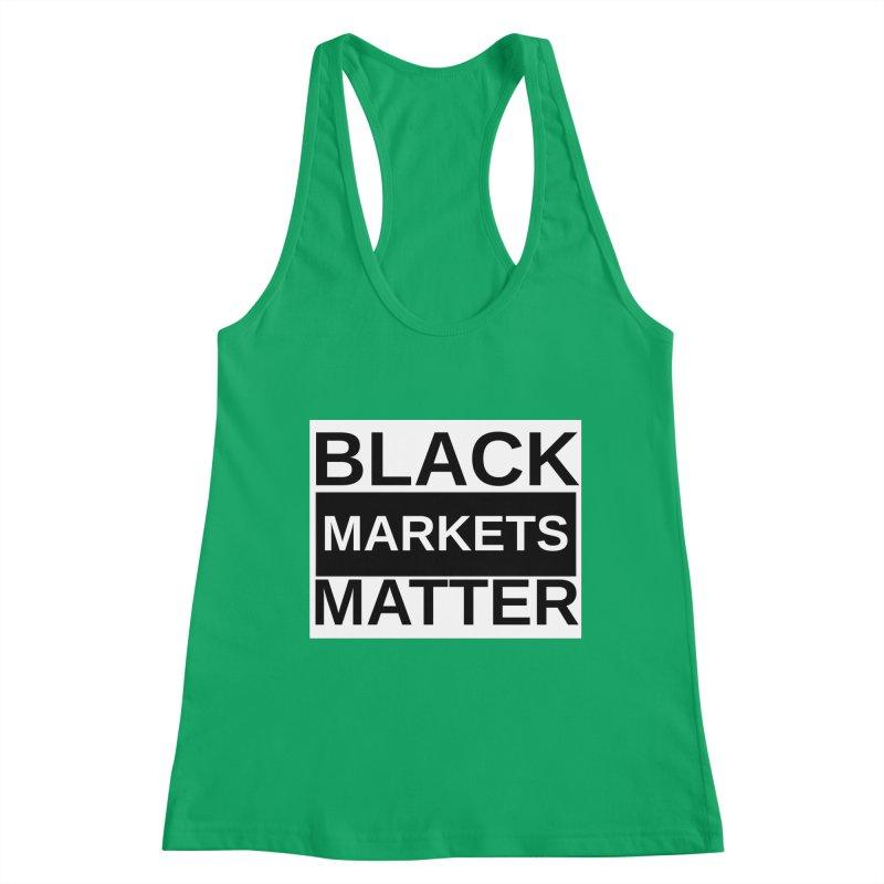 Black Markets Matter Women's Tank by Black Market Designs
