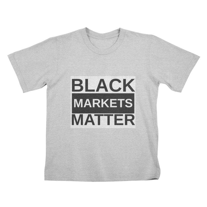 Black Markets Matter Kids T-Shirt by Black Market Designs