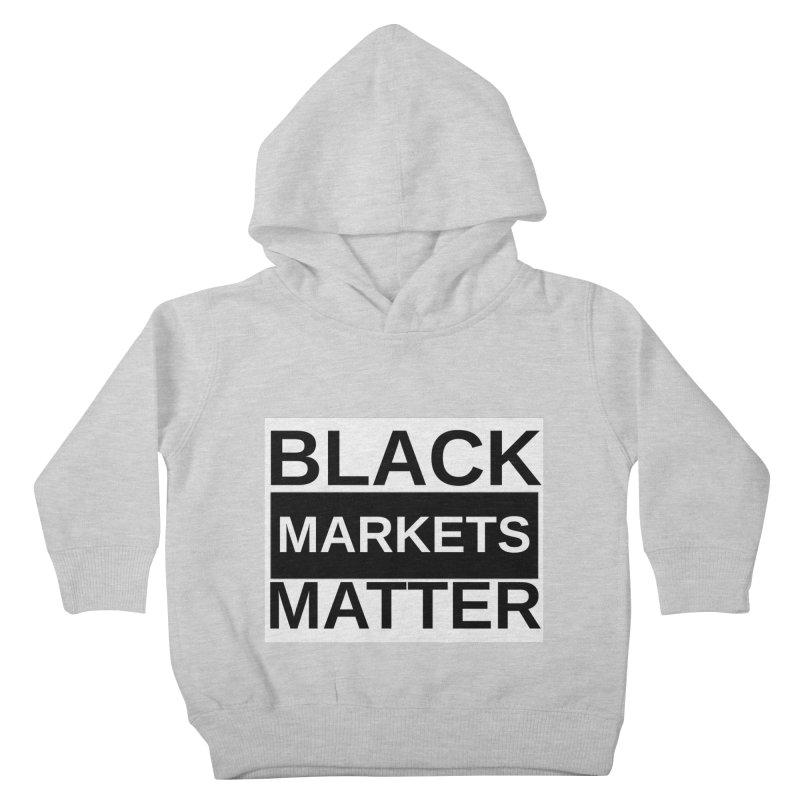 Black Markets Matter Kids Toddler Pullover Hoody by Black Market Designs