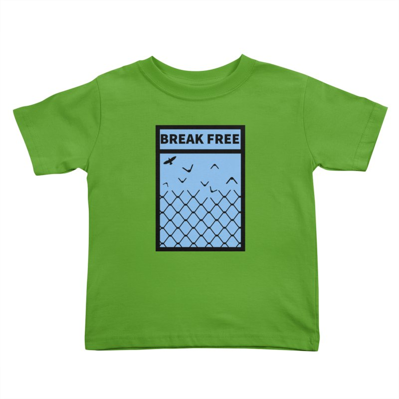 Break Free Kids Toddler T-Shirt by Black Market Designs