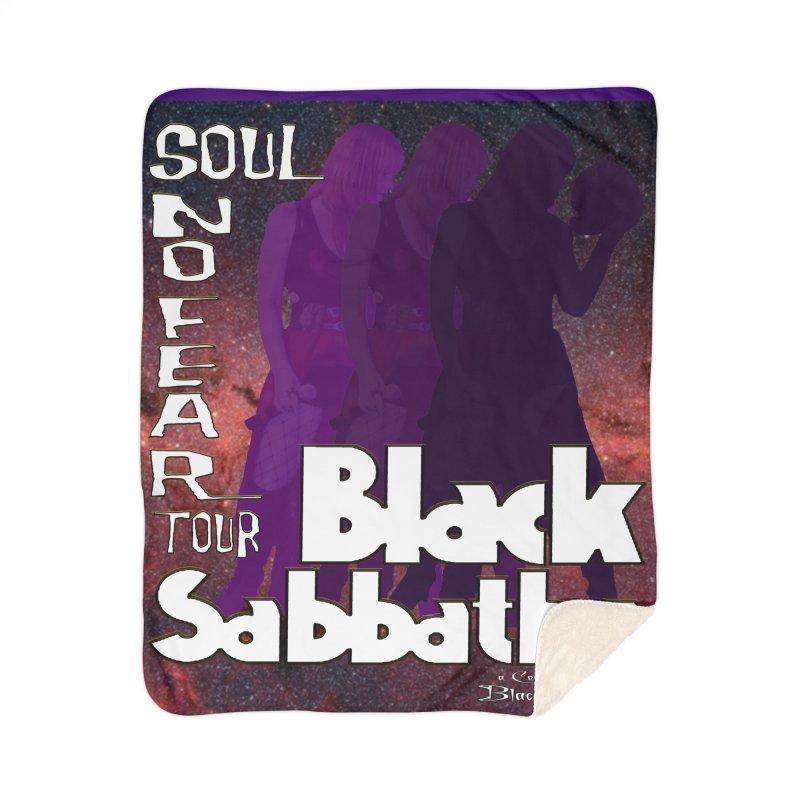Black Sabbatha Soul No FEAR Home Blanket by Black Sabbatha Soul No FEAR