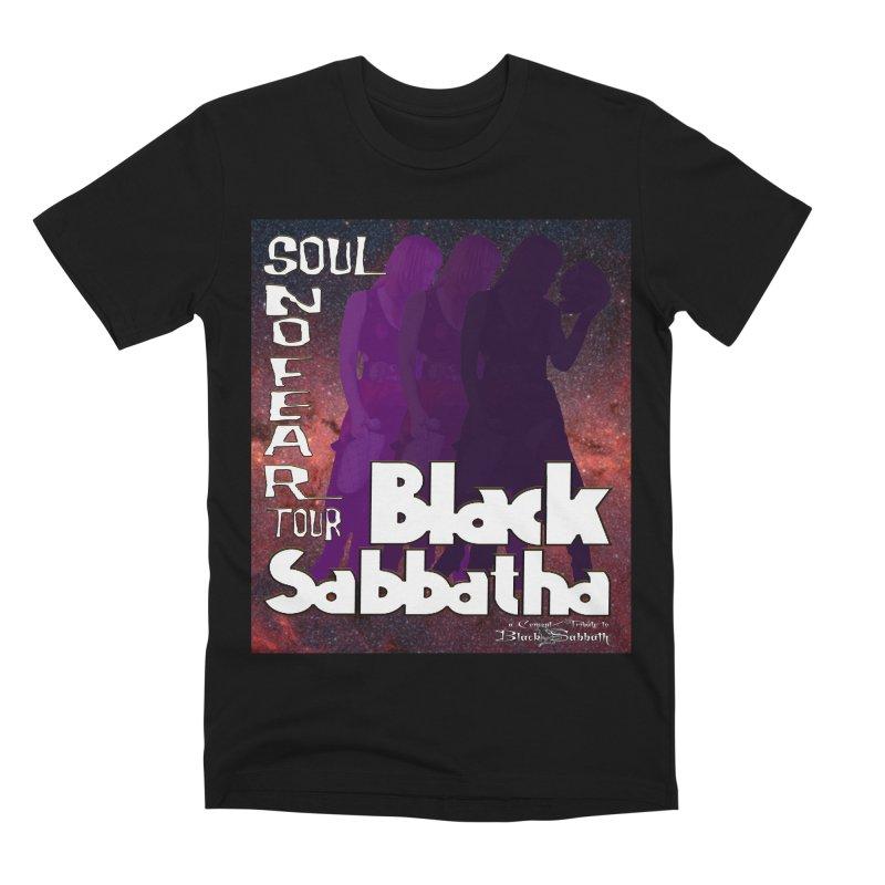 Black Sabbatha Soul No FEAR Men's T-Shirt by Black Sabbatha Soul No FEAR