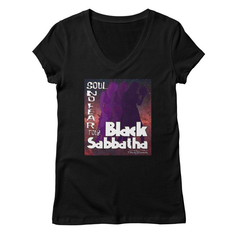 Black Sabbatha Soul No FEAR Women's V-Neck by Black Sabbatha Soul No FEAR