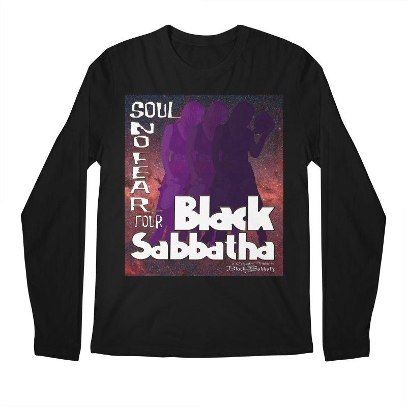 Black Sabbatha Soul No FEAR Men's Longsleeve T-Shirt by Black Sabbatha Soul No FEAR
