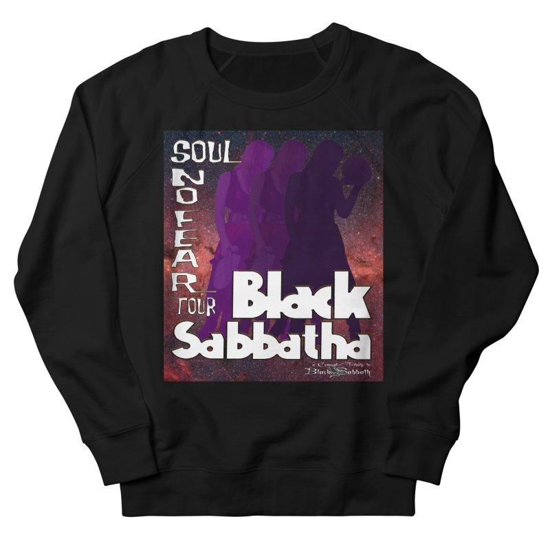 Black Sabbatha Soul No FEAR Men's Sweatshirt by Black Sabbatha Soul No FEAR