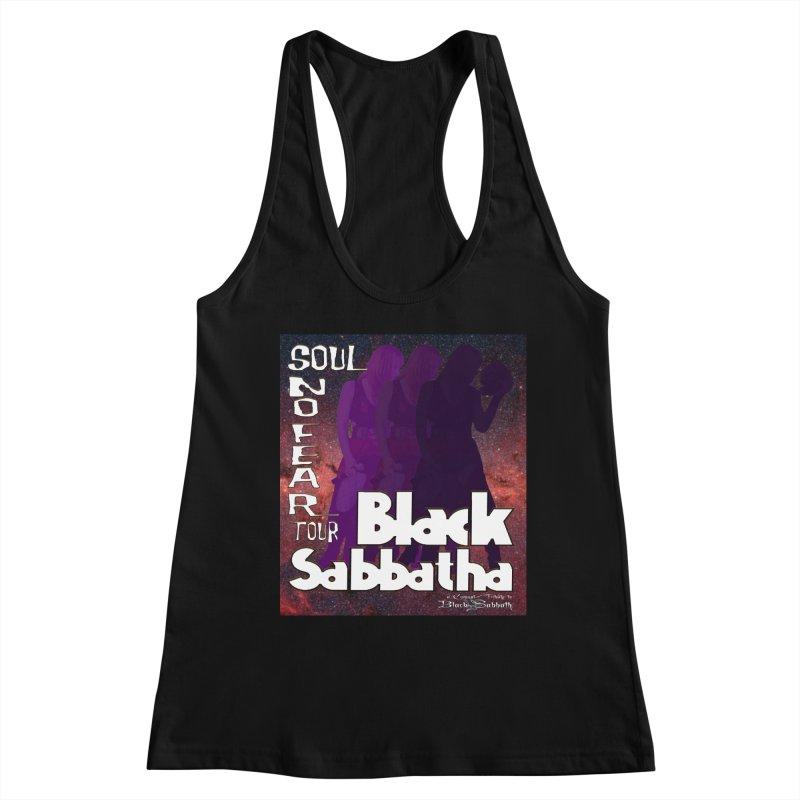 Black Sabbatha Soul No FEAR Women's Tank by Black Sabbatha Soul No FEAR