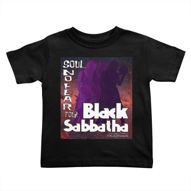 Black Sabbatha Soul No FEAR Kids Toddler T-Shirt by Black Sabbatha Soul No FEAR