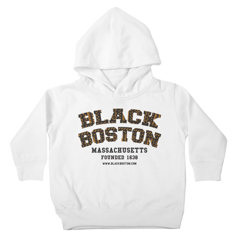 The Black Boston Classic foundational shirt catalog. Kids Toddler Pullover Hoody by Shop.BlackBoston.com