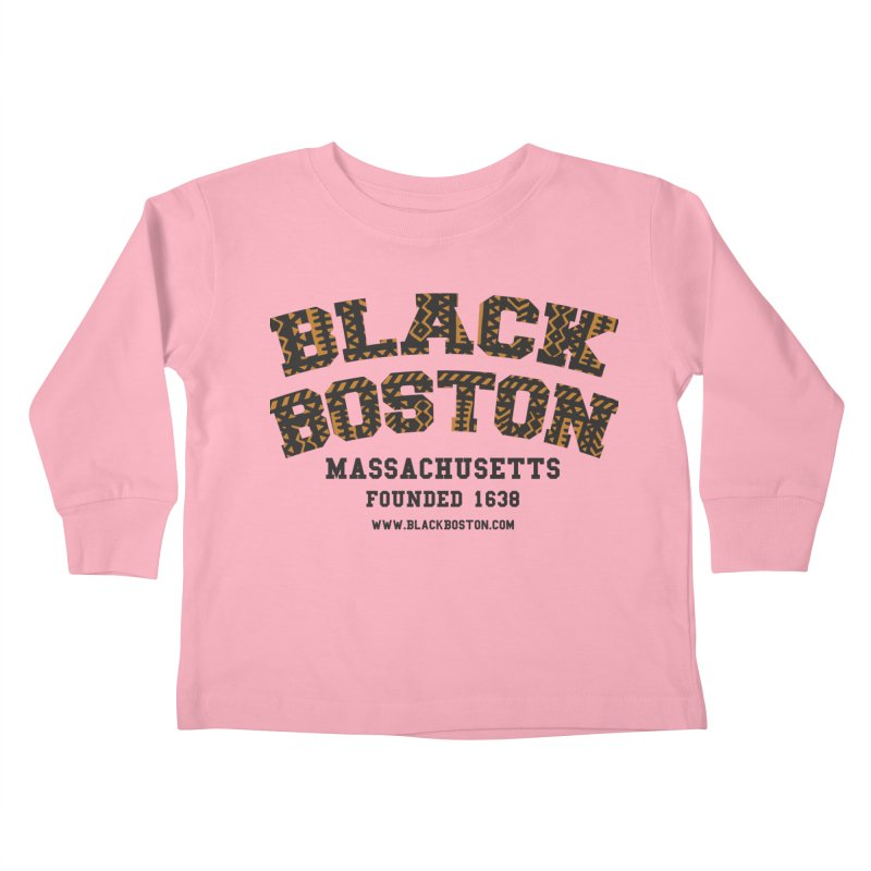 The Black Boston Classic foundational shirt catalog. Kids Toddler Longsleeve T-Shirt by Shop.BlackBoston.com